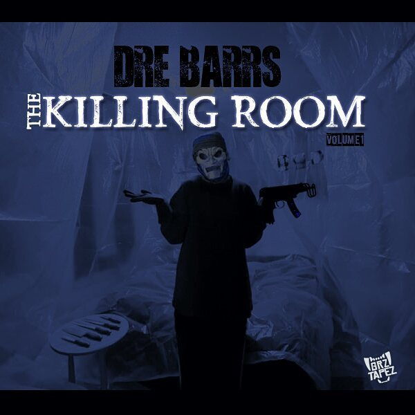 #M3G DRE BARRS THE KILLING ROOM MIXTAPE
