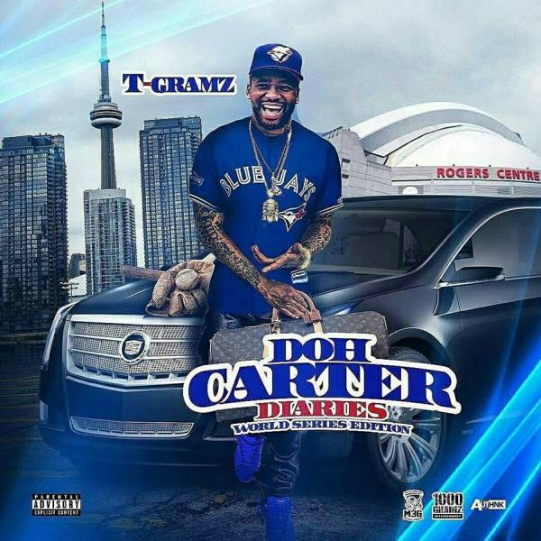 T GRAMZ @tgramz1000 DOH CARTER DIARIES OUT NOW ON I TUNES #1000GRAMZM3G