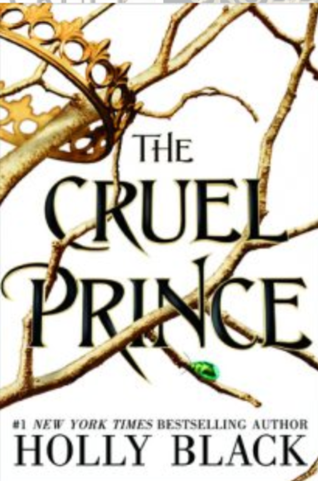 """The Cruel Prince""- By Holly Black"