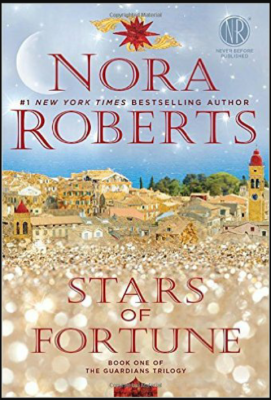"""Stars of Fortune""- By Nora Roberts"