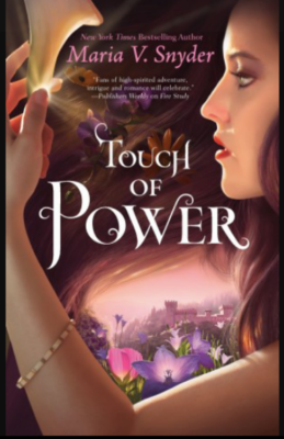 """Touch of Power""- By Maria V. Snyder"