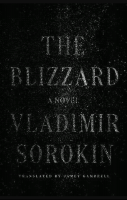 """The Blizzard""-  By Vladimir Sorokin"