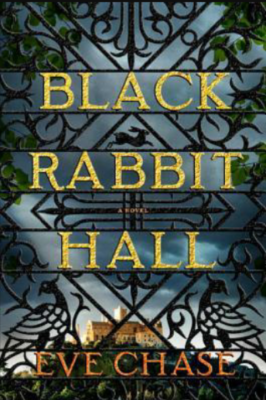 """Black Rabbit Hall""- By Eve Chase"
