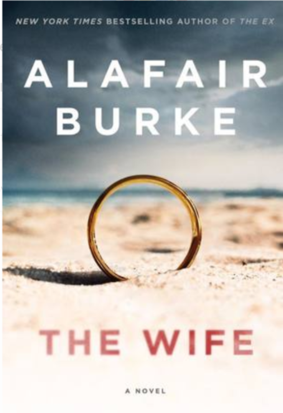 """The Wife""- By Alafair Burke"