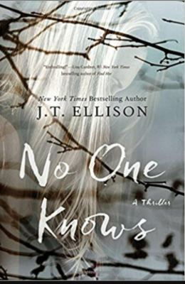 """No On Knows""- By JT Ellison"