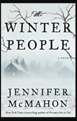 """The Winter People""- By Jennifer McMahon"