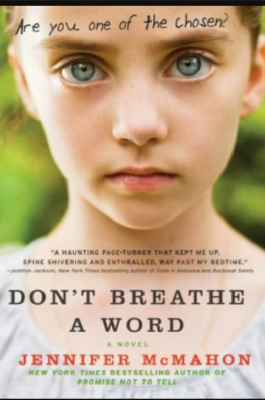 """Don't Breathe a Word""- By Jennifer McMahon"