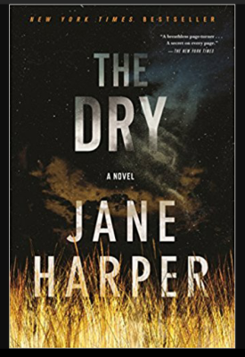 """The Dry""- By Jane Harper"