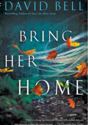 """""""Bring Her Home""""- By David Bell"""
