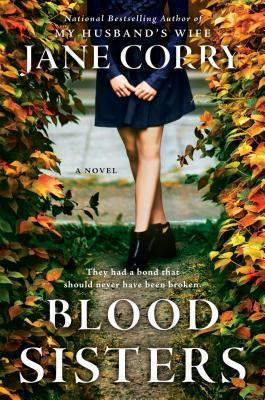 """Blood Sisters""- By Jane Corry"