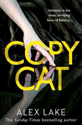 """""""Copy Cat""""- By Alex Lake"""