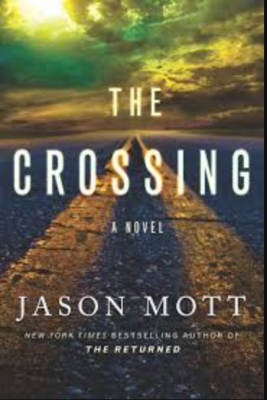 """The Crossing""- Jason Mott"