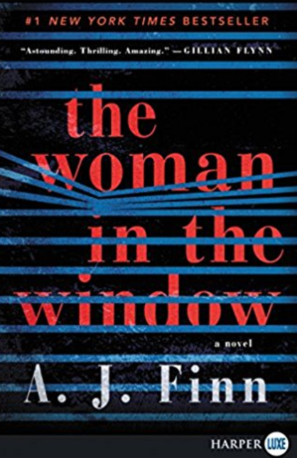 """The Woman in the Window""- By A.J. Finn"