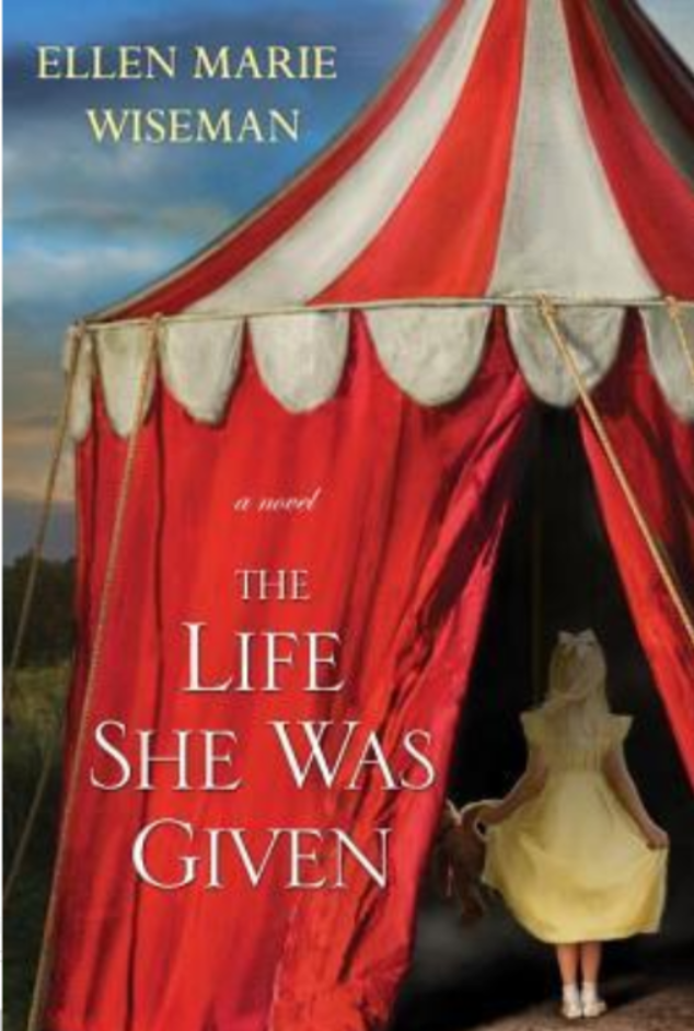"""The Life She was Given""- By Ellen Marie Wiseman"