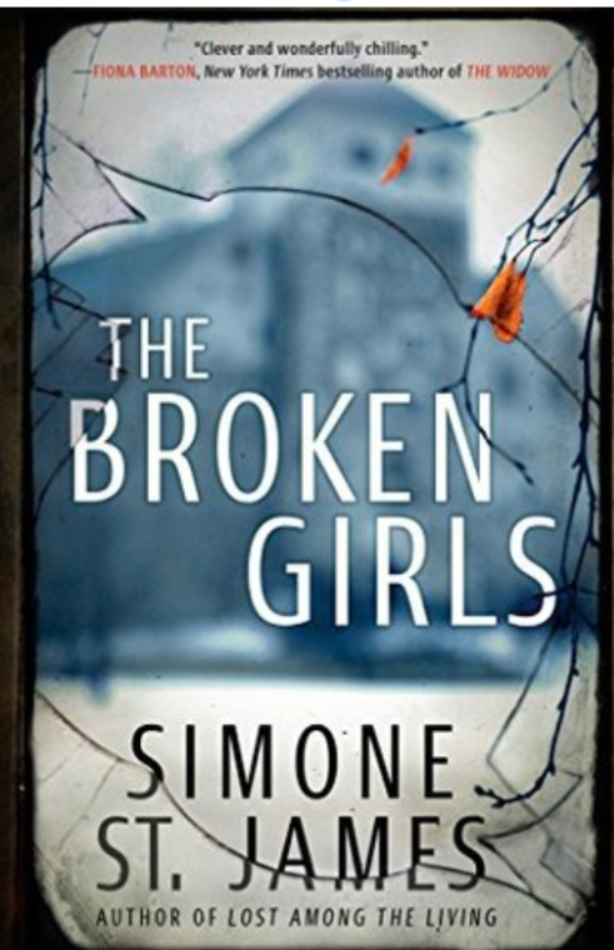 """The Broken Girls""- By Simone St. James"