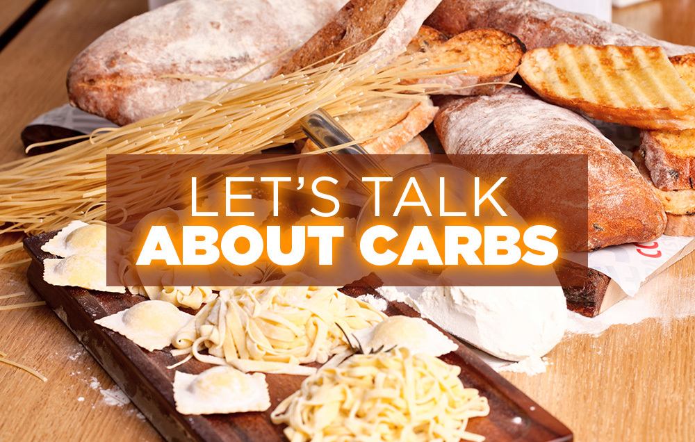 Let's Talk About Carbs