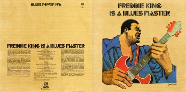 Freddie King - Is A Blues Master