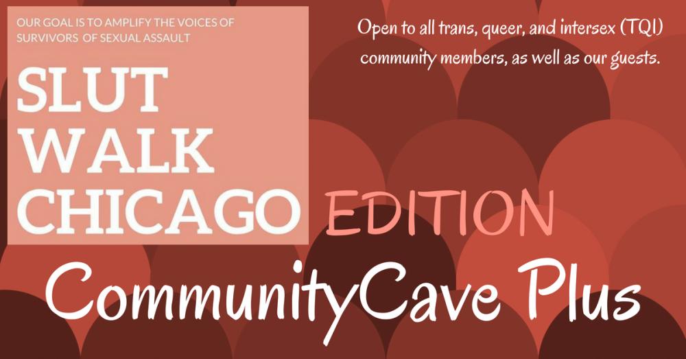 CommunityCave Plus - SlutWalk Chicago Edition