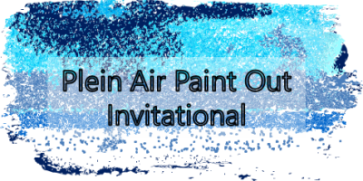 April 12-June 23 -- Plein Air Paint Out Invitational