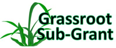 September 14 -- Grassroot Sub-Grant Deadline