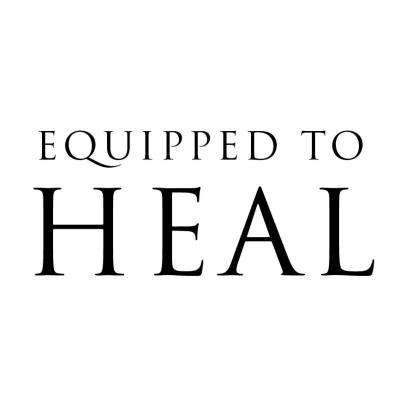 Website Launch: Equipped to Heal