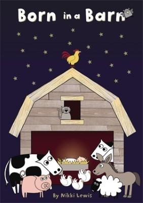 Nativity -Born in a Barn