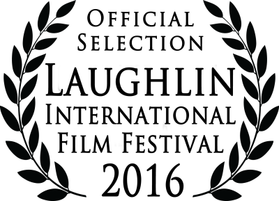 Official Selection Laughlin Intl Film Festival