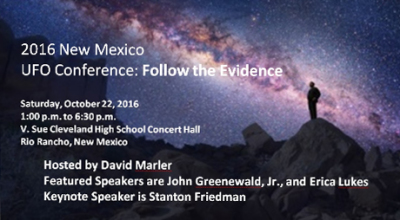 2016 NM UFO Conference - Follow the Evidence