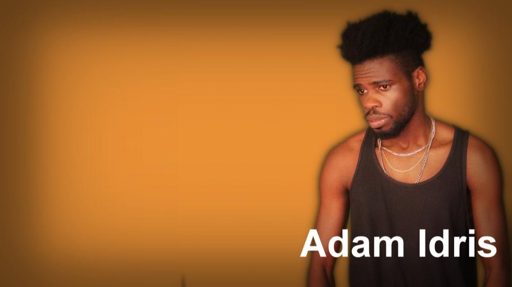 Singer-songwriter Adam idris  NEWS