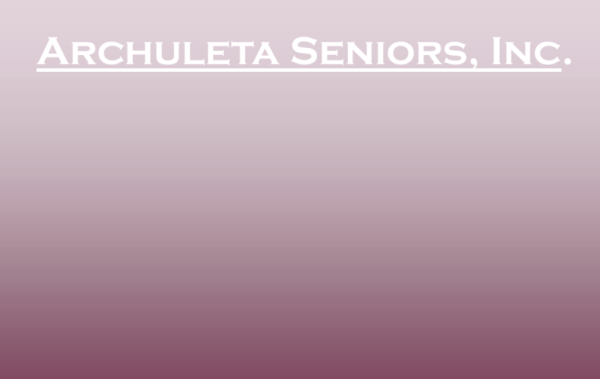 Archuleta Seniors, Inc. (ASI)
