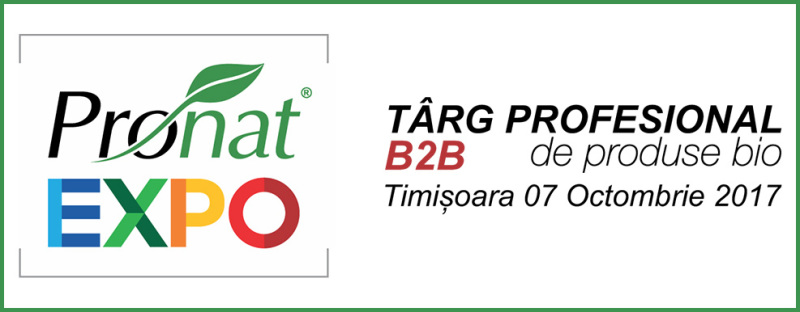 Pronat Expo - Timisoara 07 Octombrie 2017