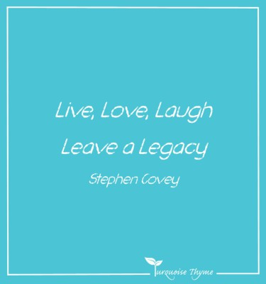 Business Coaching from Turquoise Thyme - Live Love Laugh Leave a Legacy