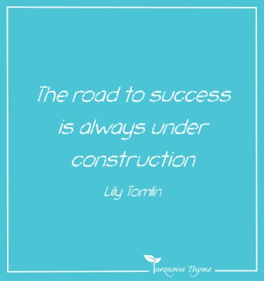 Business Coaching from Turquoise Thyme - the road to success is always under constuction