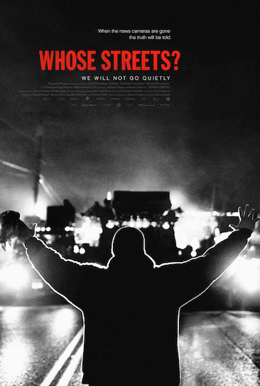 Episode 560 - Whose Streets? (2017)