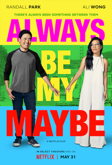 Episode 513 - Always Be My Maybe (2019)