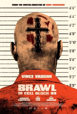Episode 003 - Brawl in Cell Block 99 (2017)