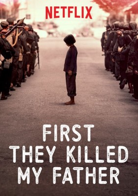 Episode 011 - First They Killed My Father (2017)