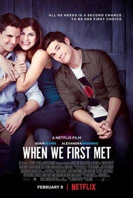 Episode 047 - When We First Met (2018)