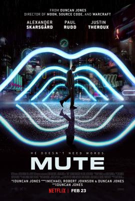 Episode 055 - Mute (2018)