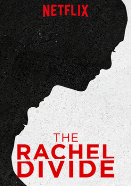 Episode 123 - The Rachel Divide (2018)
