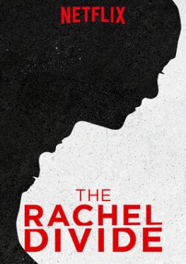 Episode 123 - The Rachel Divide (2018)
