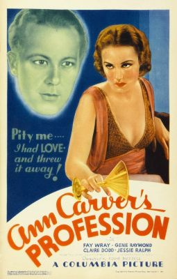 Episode 159 - Ann Carver's Profession (1933)