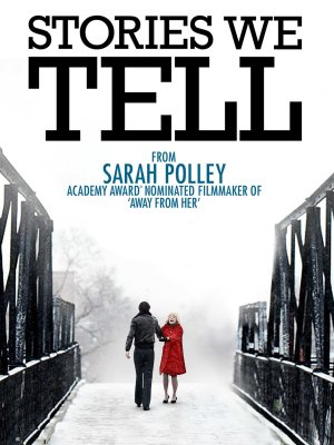 Episode 238 - Stories We Tell (2012)