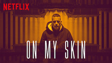 Episode 259 - On My Skin (2018)