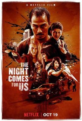 Episode 295 - The Night Comes For Us (2018)