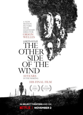 Episode 310 - The Other Side of the Wind (2018)