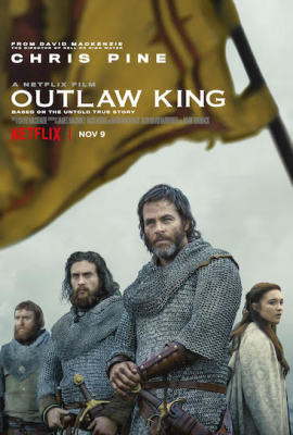 Episode 314 - Outlaw King (2018)