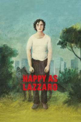 Episode 343 - Happy as Lazzaro (2018)