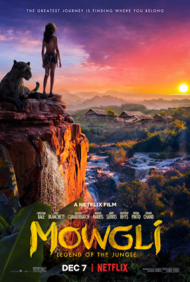 Episode 349 - Mowgli: Legend of the Jungle (2018)