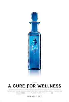 Episode 354 - A Cure for Wellness (2017)